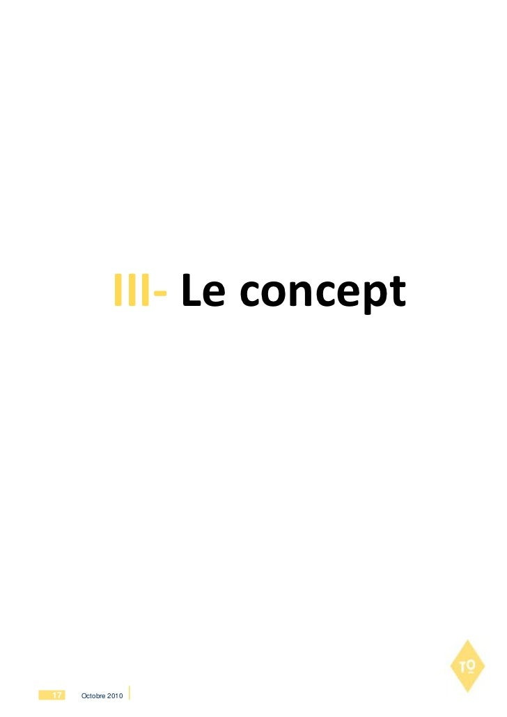 III- Le concept17   Octobre 2010