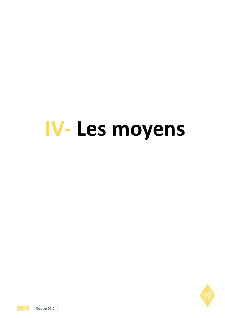 IV- Les moyens20   Octobre 2010
