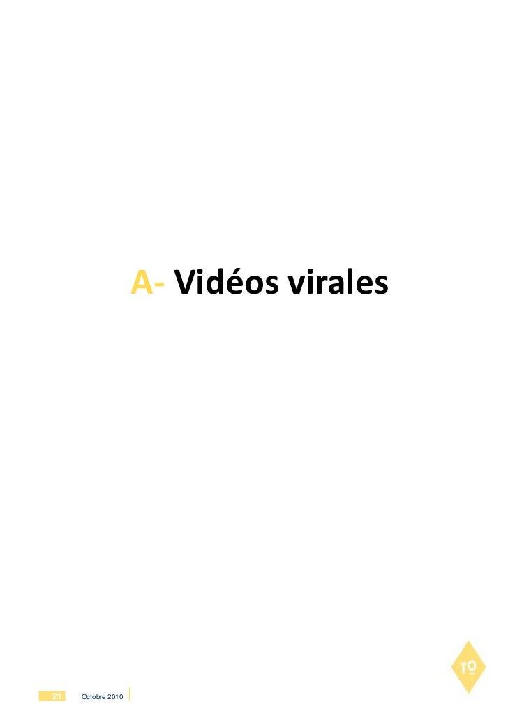 A- Vidéos virales21   Octobre 2010