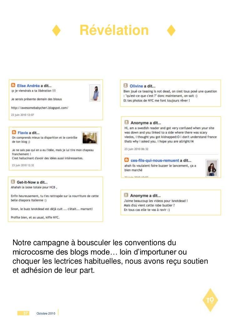 RévélationNotre campagne à bousculer les conventions dumicrocosme des blogs mode… loin d'importuner ouchoquer les lectrice...