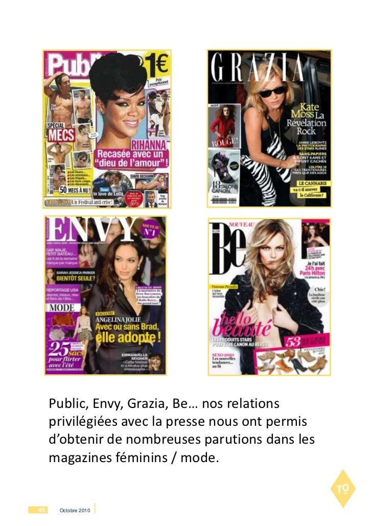 Public, Envy, Grazia, Be… nos relations     privilégiées avec la presse nous ont permis     d'obtenir de nombreuses paruti...