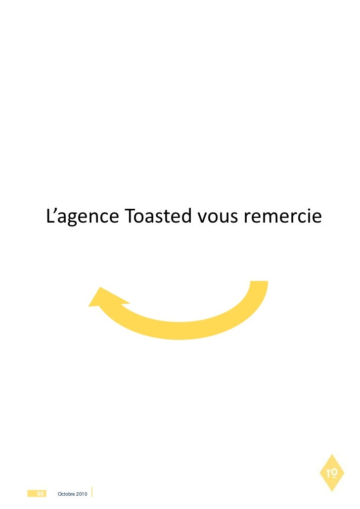 L'agence Toasted vous remercie66    Octobre 2010