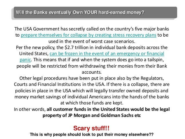 Will the Banks eventually Own YOUR hard-earned money?The USA Government has secretly called on the country's five major ba...