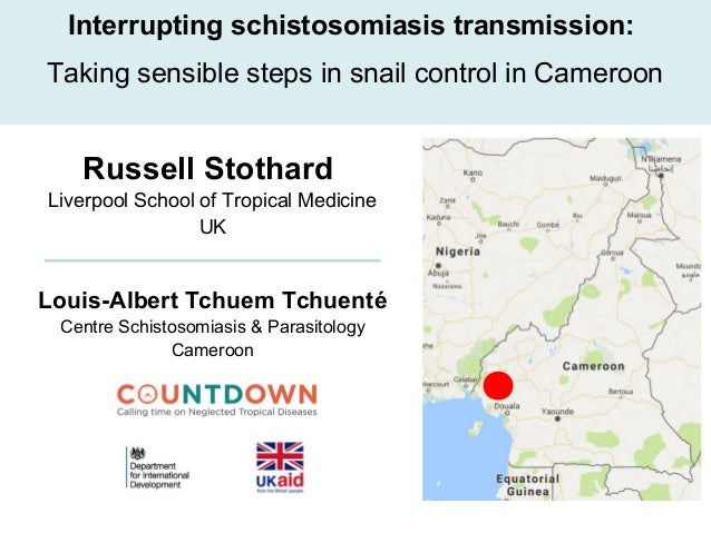 Russell Stothard Liverpool School of Tropical Medicine UK Interrupting schistosomiasis transmission: Taking sensible steps...