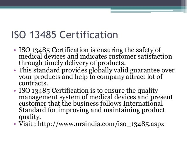 ISO 13485 Certification • ISO 13485 Certification is ensuring the safety of medical devices and indicates customer satisfa...