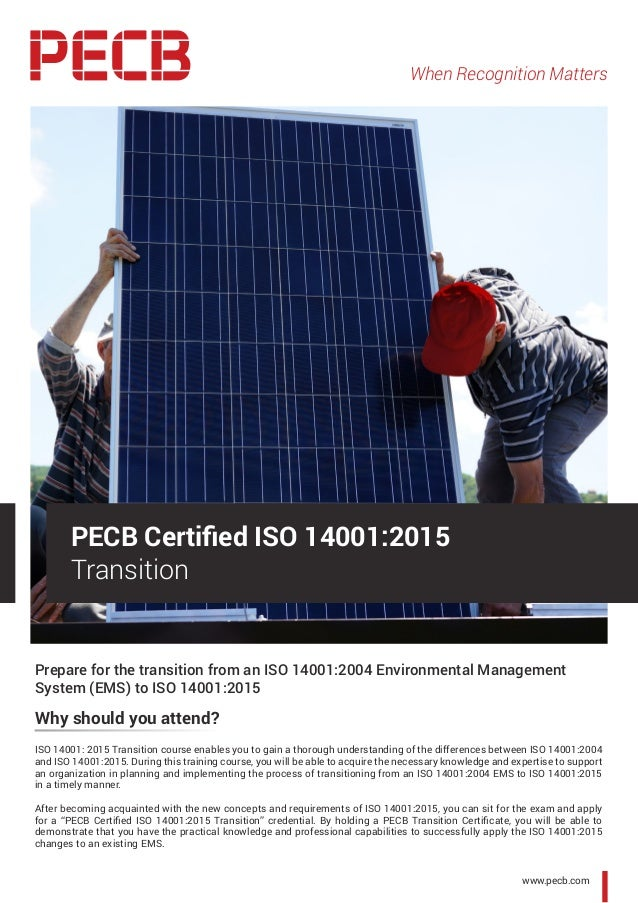 When Recognition Matters www.pecb.com Prepare for the transition from an ISO 14001:2004 Environmental Management System (E...