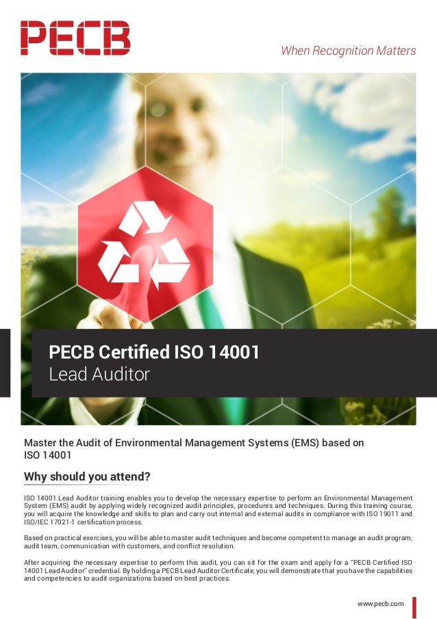 Master the Audit of Environmental Management Systems (EMS) based on ISO 14001 Why should you attend? ISO 14001 Lead Audito...