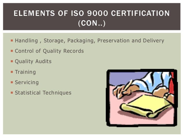  Handling , Storage, Packaging, Preservation and Delivery  Control of Quality Records  Quality Audits  Training  Serv...