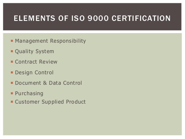  Management Responsibility  Quality System  Contract Review  Design Control  Document & Data Control  Purchasing  C...