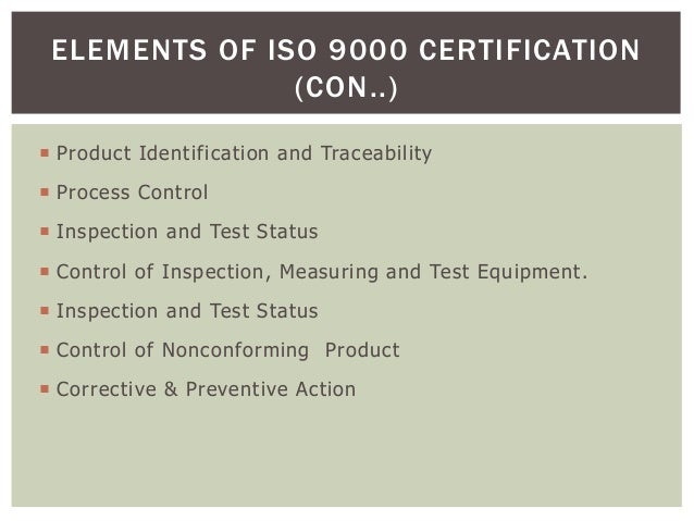  Product Identification and Traceability  Process Control  Inspection and Test Status  Control of Inspection, Measurin...