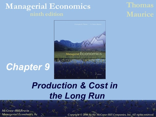Copyright © 2008 by the McGraw-Hill Companies, Inc. All rights reserved. McGraw-Hill/Irwin Managerial Economics, 9e Manage...