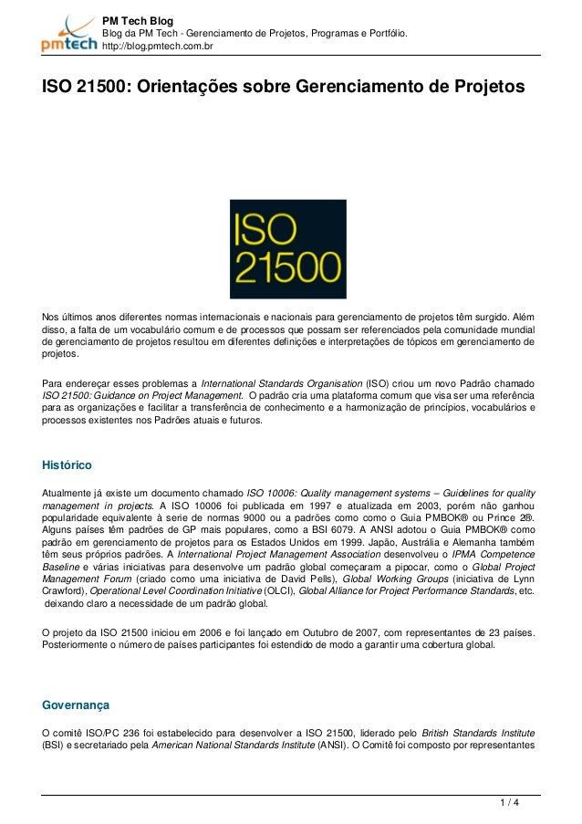 PM Tech Blog Blog da PM Tech - Gerenciamento de Projetos, Programas e Portfólio. http://blog.pmtech.com.br ISO 21500: Orie...