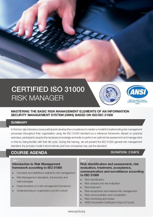 CERTIFIED ISO 31000 RISK MANAGER  ANSI Accredited Program PERSONNEL CERTIFICATION #1003  MASTERING THE BASIC RISK MANAGEME...