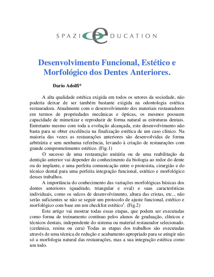 Desenvolvimento Funcional, Estético e     Morfológico dos Dentes Anteriores.           Dario Adolfi*       A alta qualidad...