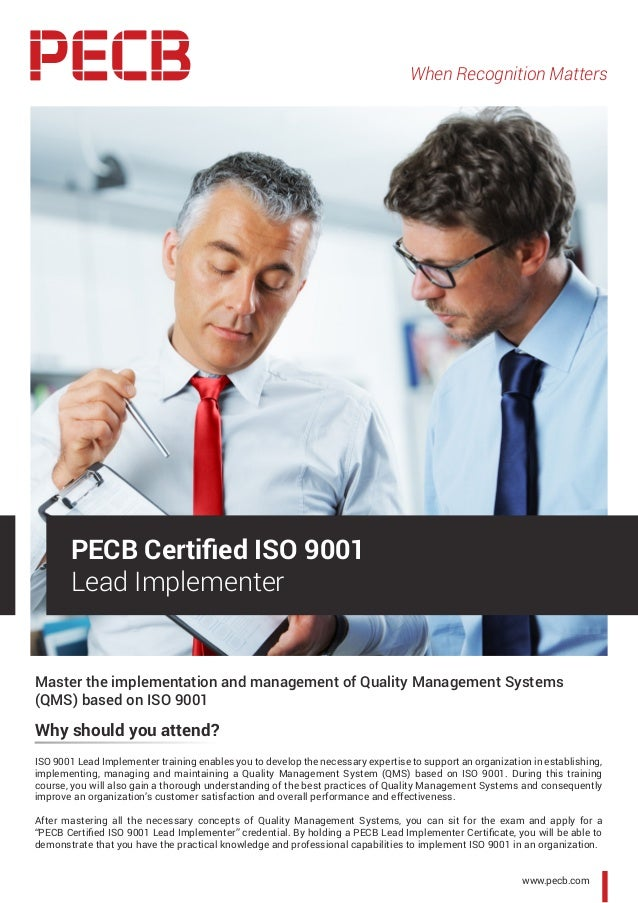 When Recognition Matters www.pecb.com Master the implementation and management of Quality Management Systems (QMS) based o...
