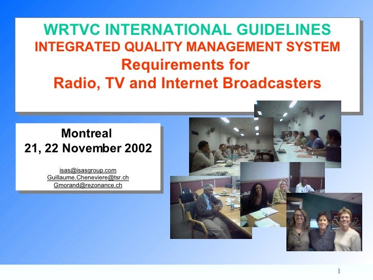 Montreal  21, 22 November 2002 [email_address] [email_address] [email_address] WRTVC INTERNATIONAL GUIDELINES INTEGRATED Q...