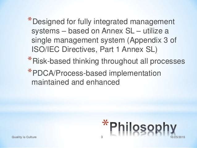 * *Designed for fully integrated management systems – based on Annex SL – utilize a single management system (Appendix 3 o...