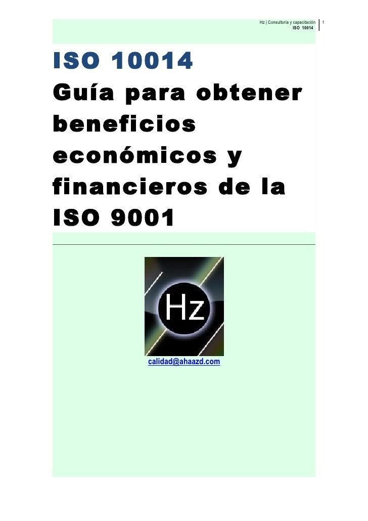 Hz | Consultoría y capacitación   1                                               ISO 10014     ISO 10014 Guía para obtene...