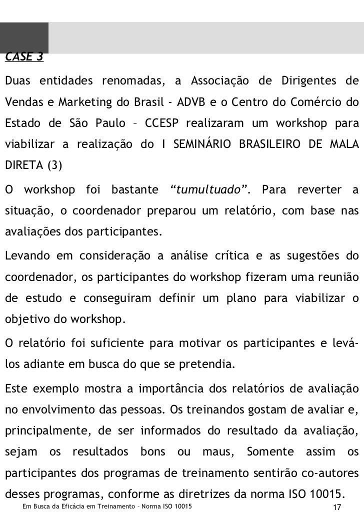 <ul><li>CASE 3 </li></ul><ul><li>Duas entidades renomadas, a Associação de Dirigentes de Vendas e Marketing do Brasil - AD...