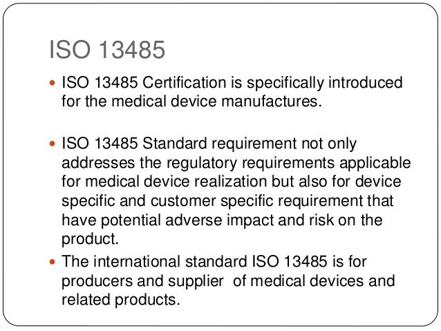 Benefits of iso 13485 certification