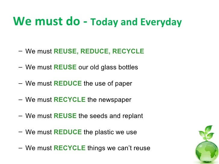 583 Words Essay on Reduce Reuse Recycle