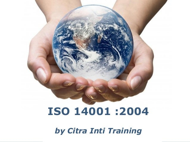 ISO 14001 :2004 by Citra Inti Training Powerpoint Templates  Page 1