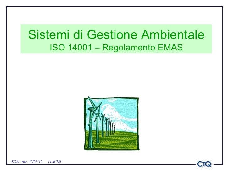 Sistemi di Gestione Ambientale ISO 14001 – Regolamento EMAS