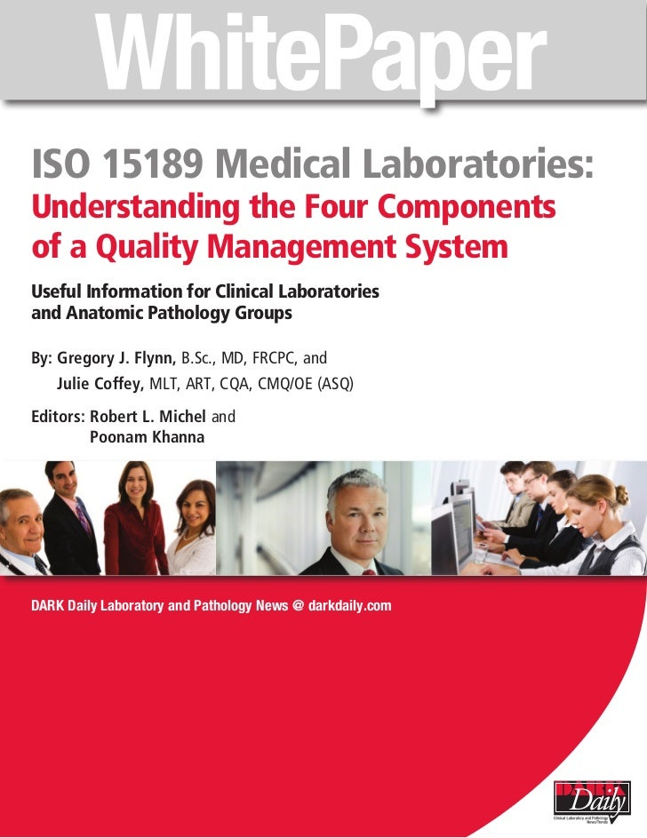 ISO 15189 Medical Laboratories:Understanding the Four Componentsof a Quality Management SystemUseful Information for Clini...
