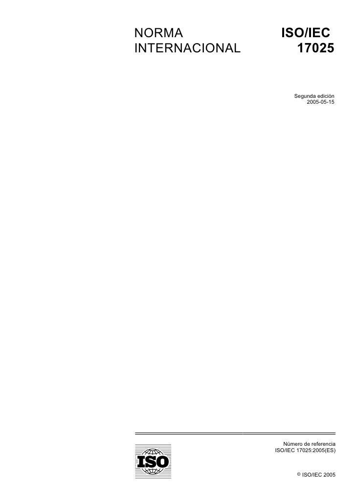 NORMA             ISO/IECINTERNACIONAL       17025                       Segunda edición                           2005-05...