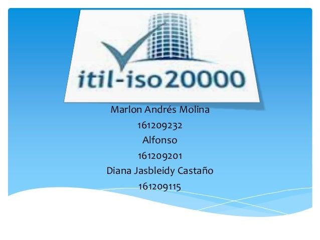 Marlon Andrés Molina161209232Alfonso161209201Diana Jasbleidy Castaño161209115