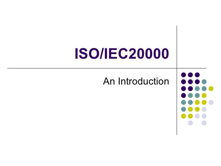 ISO/IEC20000 An Introduction