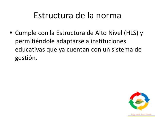 Estructura de la norma 5. Liderazgo. 5.1 Liderazgo y compromiso. 5.2 Política. 5.3 Roles, responsabilidades y autoridades ...