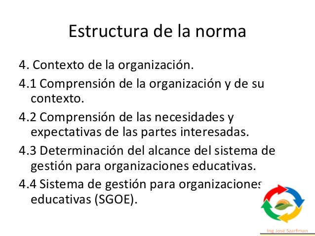 Estructura de la norma 8. Operación. 8.4 Control de los procesos, productos y servicios suministrados externamente. 8.5 Pr...