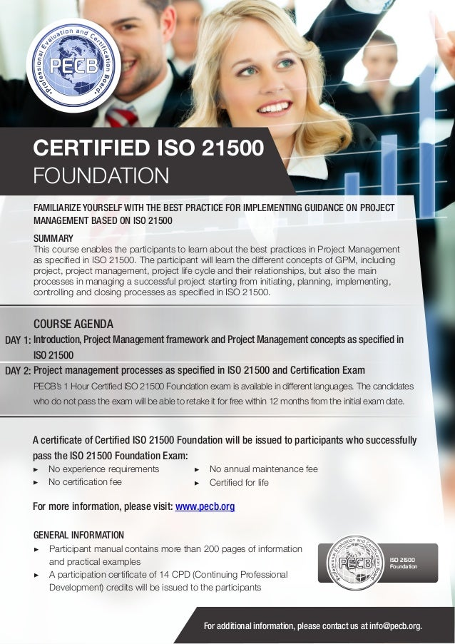 CERTIFIED ISO 21500 FOUNDATION FAMILIARIZE YOURSELF WITH THE BEST PRACTICE FOR IMPLEMENTING GUIDANCE ON PROJECT MANAGEMENT...