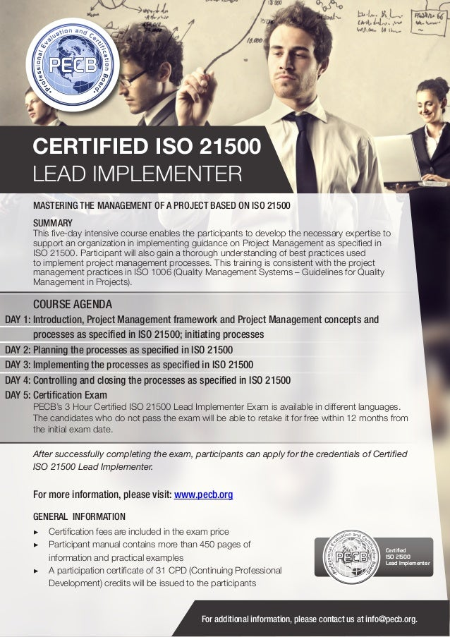 CERTIFIED ISO 21500 LEAD IMPLEMENTER MASTERING THE MANAGEMENT OF A PROJECT BASED ON ISO 21500 SUMMARY  This five-day inten...