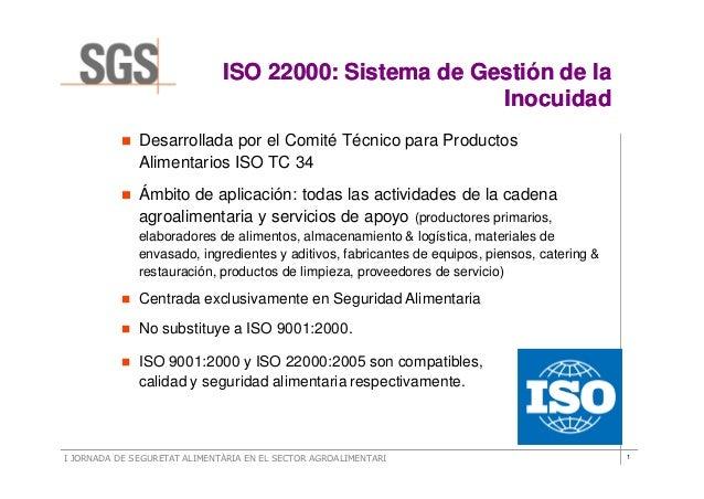 ISO 22000: Sistema de Gestión de la                                                      Inocuidad              Desarrolla...