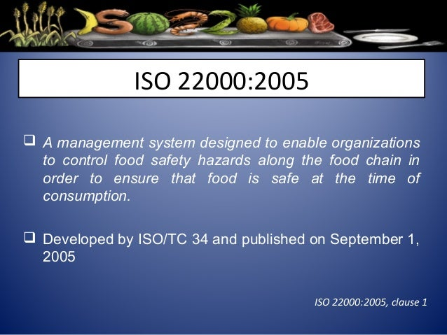 Iso 22000 food safety management system system gmp gtp global food standards iso 220002005 8 forumfinder Gallery