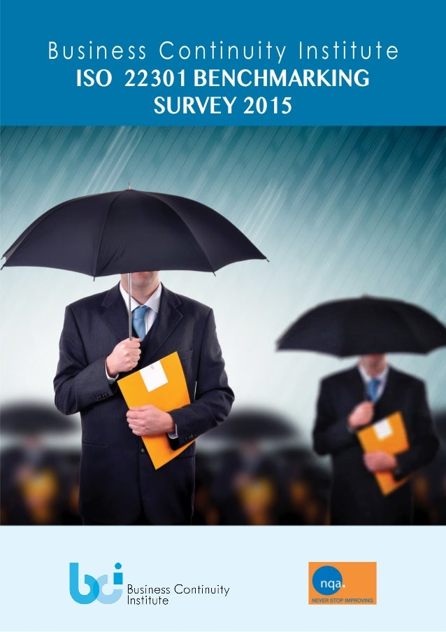 Business Continuity Institute ISO 22301 BENCHMARKING SURVEY 2015