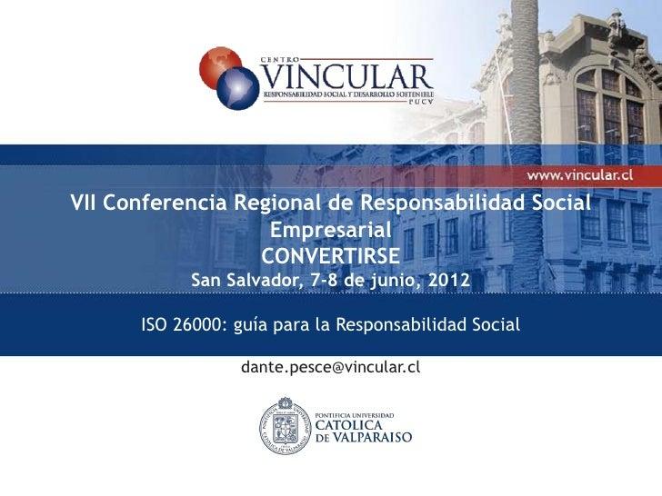 VII Conferencia Regional de Responsabilidad Social                   Empresarial                  CONVERTIRSE            S...