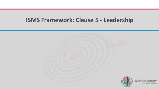 iFour ConsultancyISMS Framework: Clause 5 - Leadership