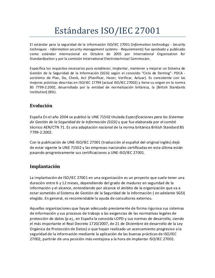 Estándares ISO/IEC 27001<br />El estándar para la seguridad de la información ISO/IEC 27001 (Information technology - Secu...