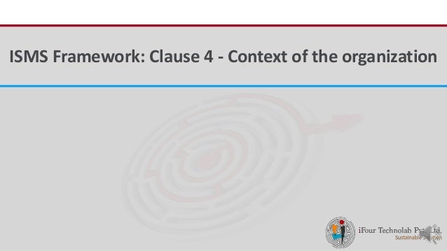 iFour ConsultancyISMS Framework: Clause 4 - Context of the organization