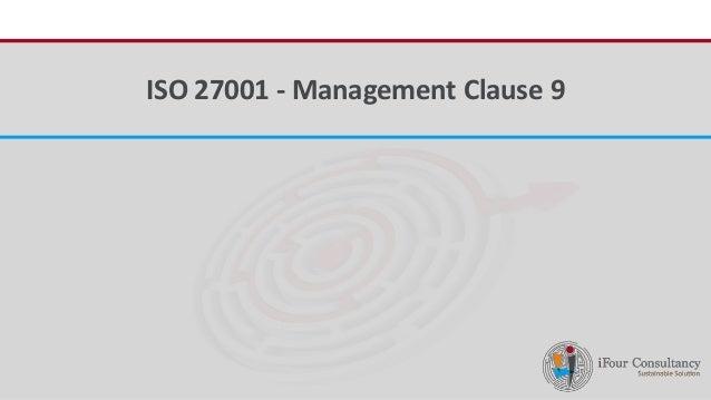 iFour ConsultancyISO 27001 - Management Clause 9