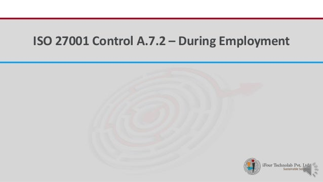 iFour ConsultancyISO 27001 Control A.7.2 – During Employment