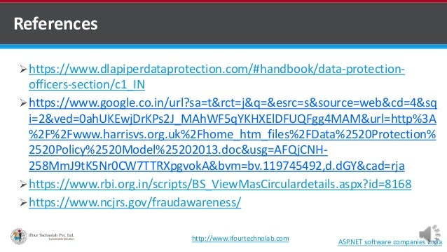 References ASP.NET software companies India https://www.dlapiperdataprotection.com/#handbook/data-protection- officers-se...
