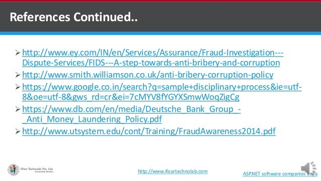 References Continued.. ASP.NET software companies India http://www.ey.com/IN/en/Services/Assurance/Fraud-Investigation---...
