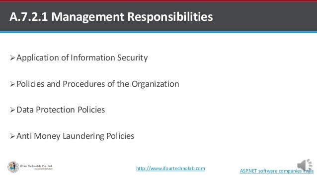 A.7.2.1 Management Responsibilities Application of Information Security Policies and Procedures of the Organization Dat...