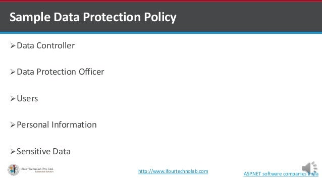 Sample Data Protection Policy Data Controller Data Protection Officer Users Personal Information Sensitive Data ASP.N...