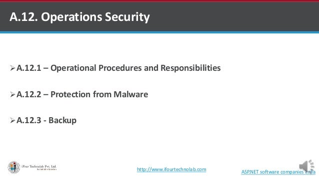 Iso 27001 control a.12.1,a.12.2 & a.12.3 - by software outsourcing company in india Slide 3