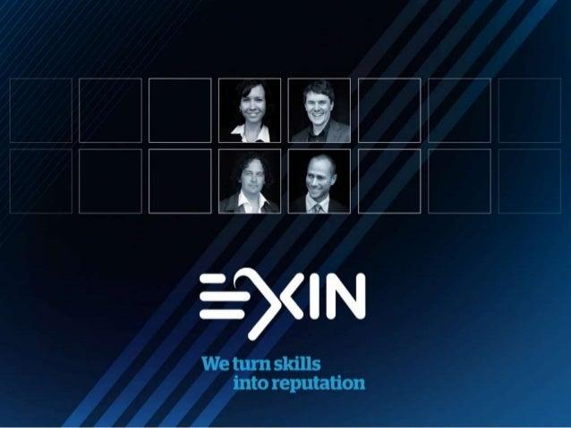 Bem-vindo ao Circuito de Palestras EXIN 2014 Conheça o novo Portfólio EXIN: